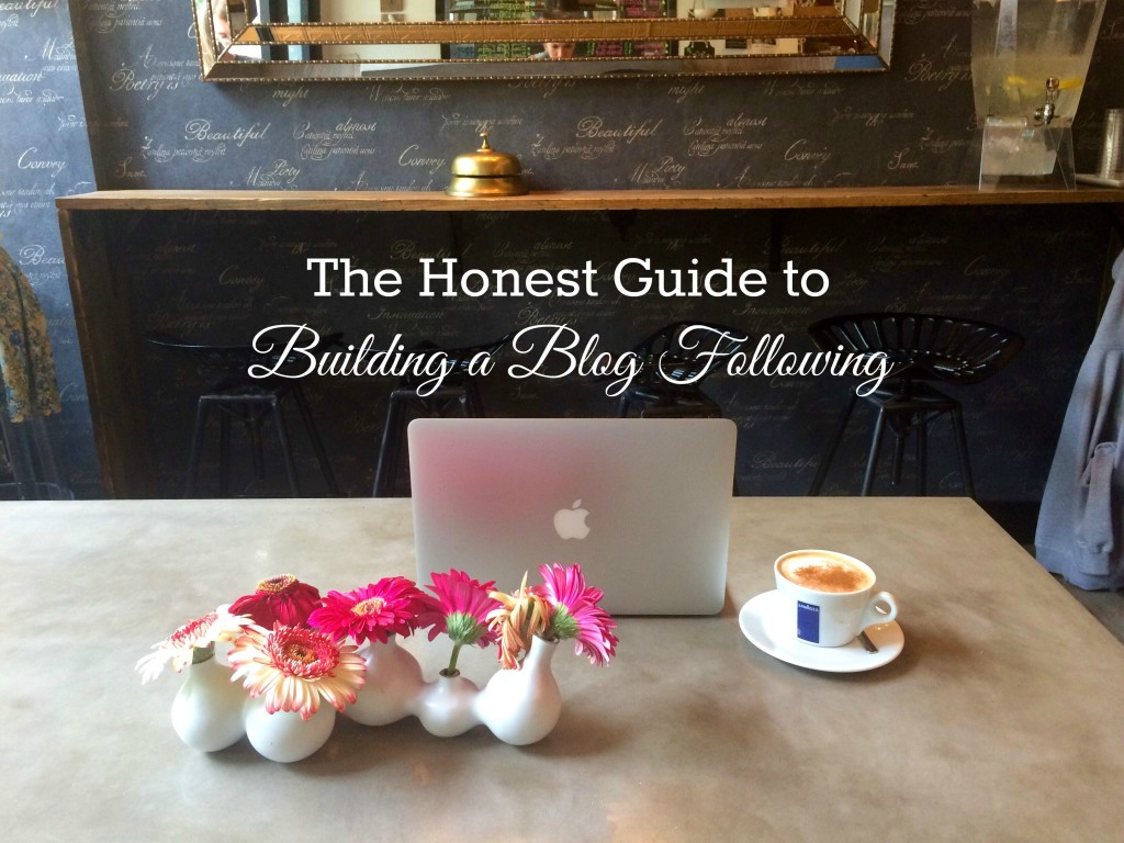 honest guide to building a blog following