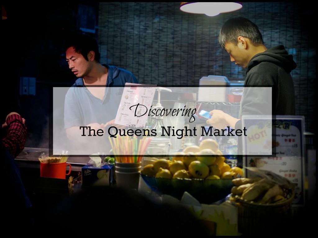 the queens night market