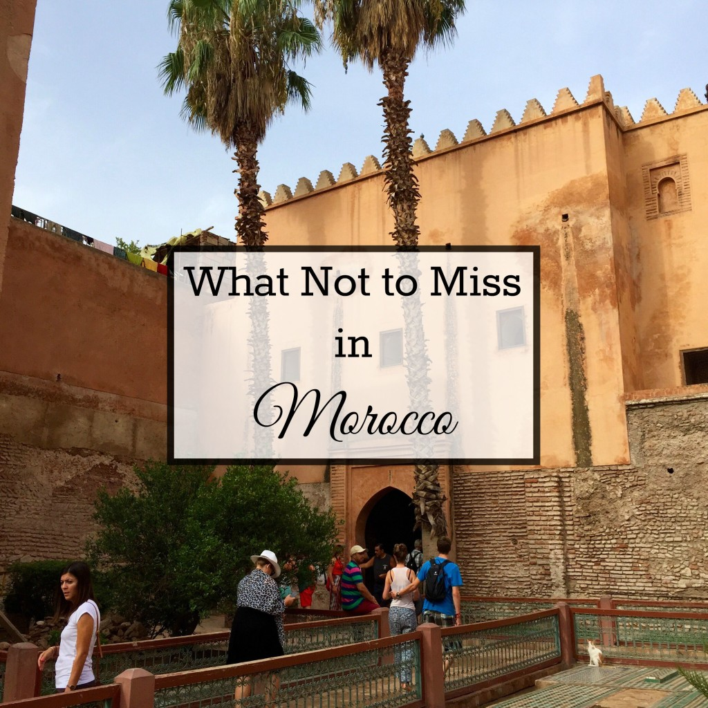 what not to miss in morocco