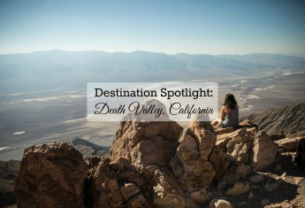 Destination Spotlight: A Guide to Death Valley, California