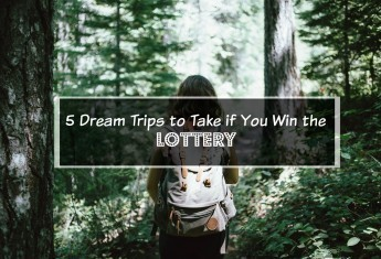 lottery-dream-trip-ideas